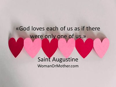 Aphorisms God loves each of us as if there were only one of us Saint Augustine