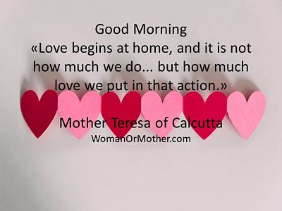 Good Morning Love begins at home, and it is not how much we