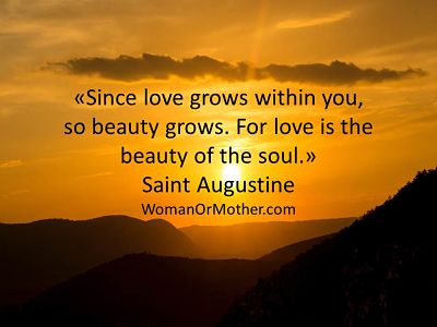 Since love grows within you, so beauty grows